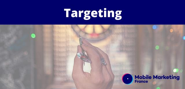Targeting, Ciblage